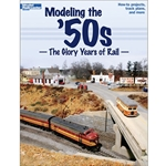 12456 Modeling/50'S the Glory Years/Rail